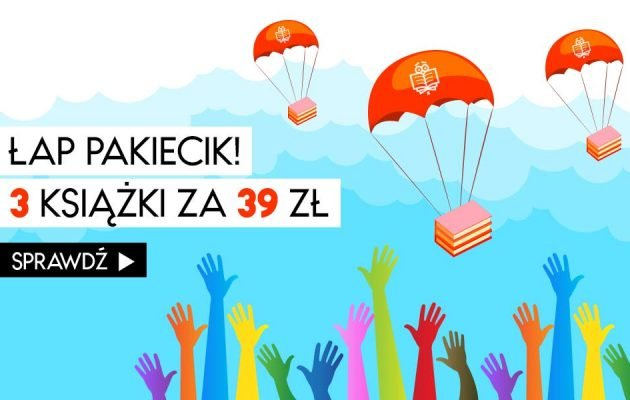 3 książki za 39 złotych? TaniaKsiazka.pl znów kusi!