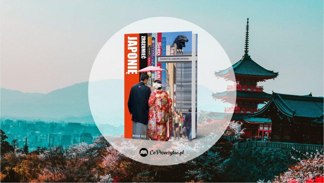 Zrozumieć Japonię – książki szukaj na TaniaKsiazka.pl
