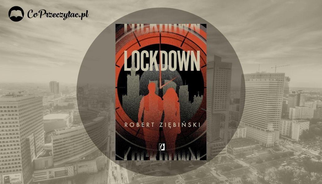 Lockdown Roberta Ziębińskiego - recenzja książki
