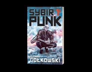 SybirPunk vol. 1 Sprawdź na TaniaKsiazka.pl >>