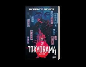Mrok nad Tokyoramą. Sprawdź na TaniaKsiazka.pl >>
