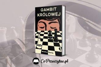 Serial Gambit królowej na podstawie powieści Waltera Tevisa