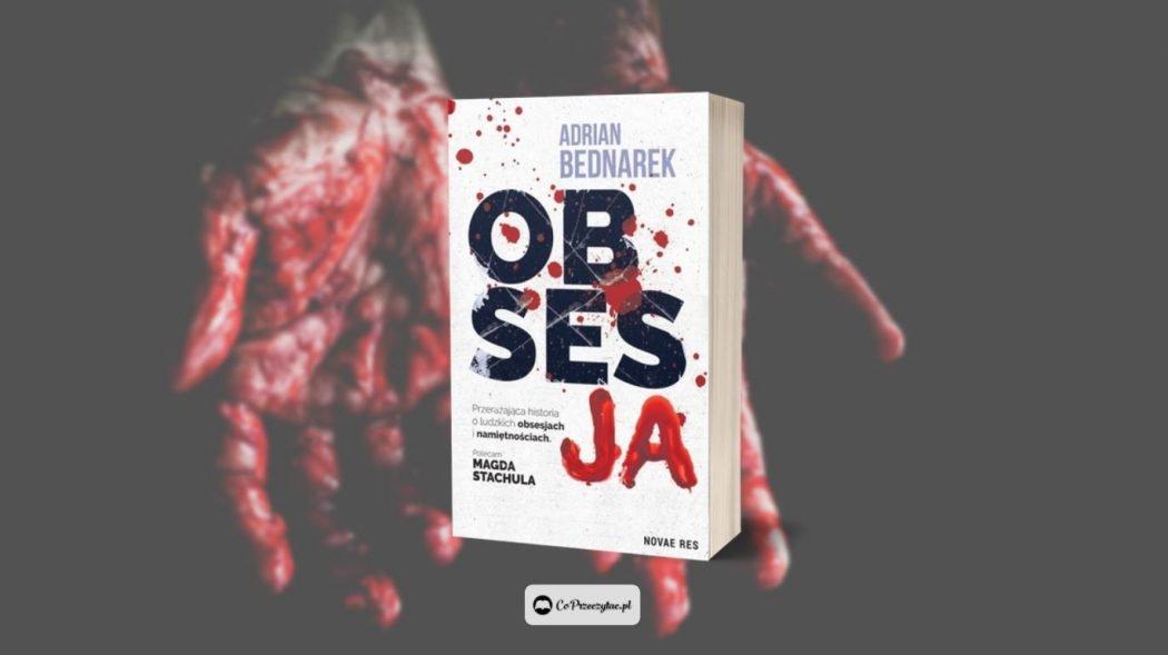 Książka Obsesja do kupienia na TaniaKsiazka.pl
