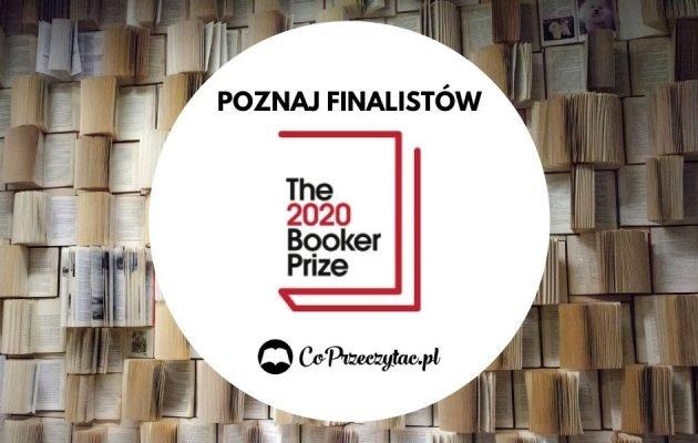 The Booker Prize 2020 - znamy finalistów. Nagroda Booker Prize 2020