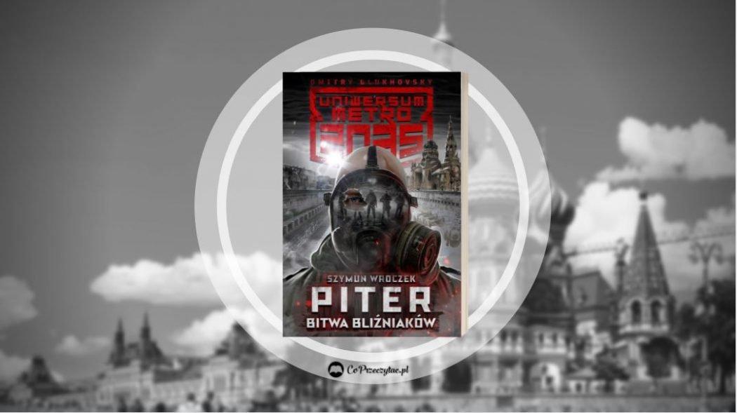 Piter Bitwa bliźniaków – książkę znajdziesz na TaniaKsiazka.pl