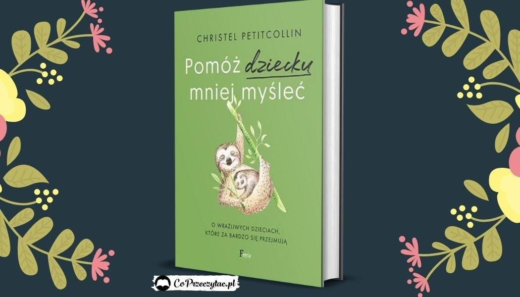 Pomóż dziecku mniej myśleć - kup na TaniaKsiazka.pl