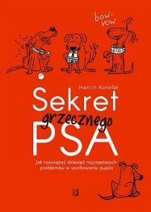 Sekret grzecznego psa - kup na TaniaKsiazka.pl