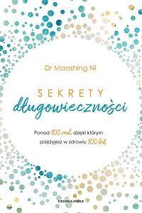 Sekrety długowieczności - kup na TaniaKsiazka.pl