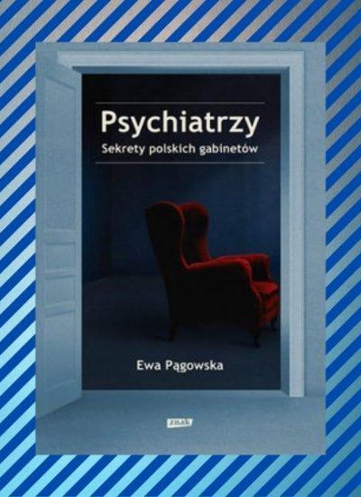 Psychiatrzy. Sekrety polskich gabinetów - zapowiedź