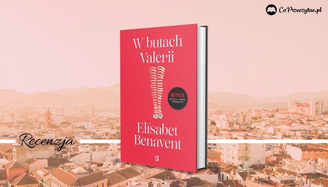 W butach Valerii - recenzja książki