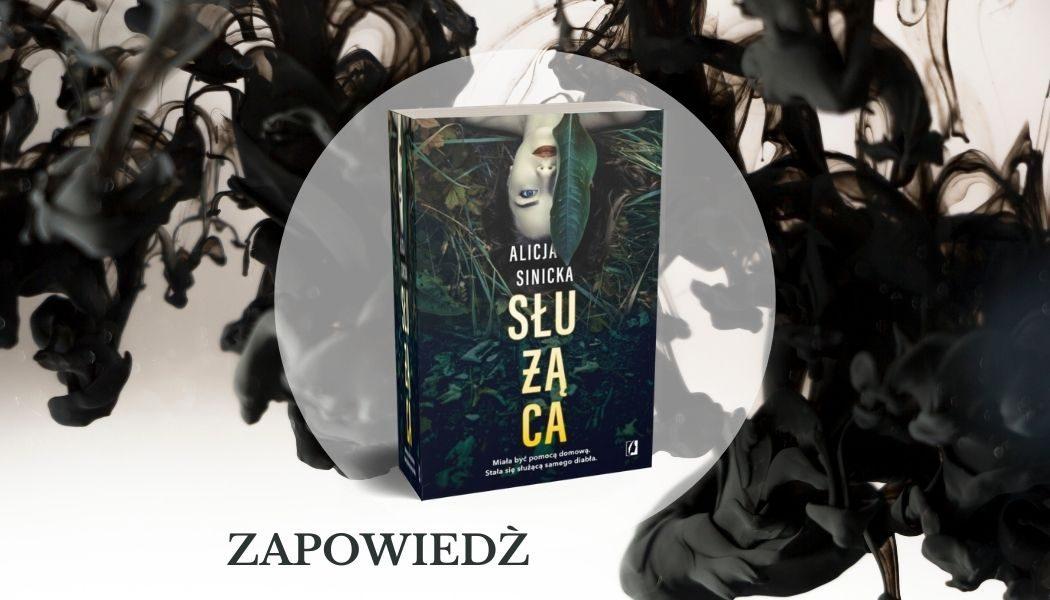 Służąca. Sprawdź na TaniaKSiazka.pl