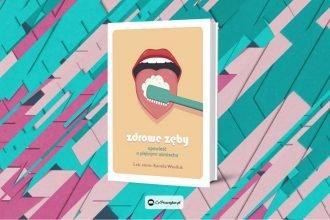 Recenzja książki Zdrowe zęby