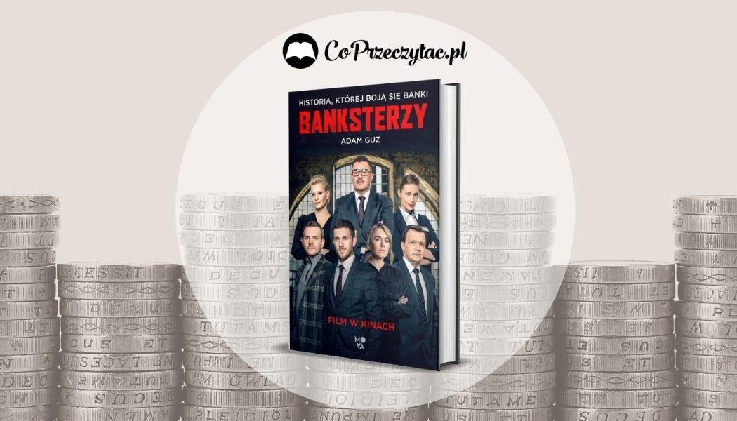 Banksterzy - zekranizowana książka wkrótce w księgarniach