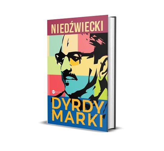 DyrdyMarki, książka Marka Niedźwieckiego - sprawdź w TaniaKsiazka.pl