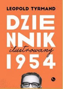 Dziennik 1954 Leopolda Tyrmanda Sprawdź na TaniaKsiazka.pl >>