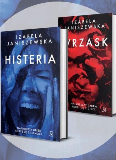 Po Wrzasku nadchodzi Histeria! Nowość od Izabeli Janiszewskiej