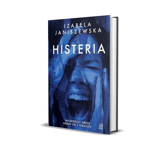 Histeria Izabeli Janiszewskiej - sprawdź w TaniaKsiazka.pl