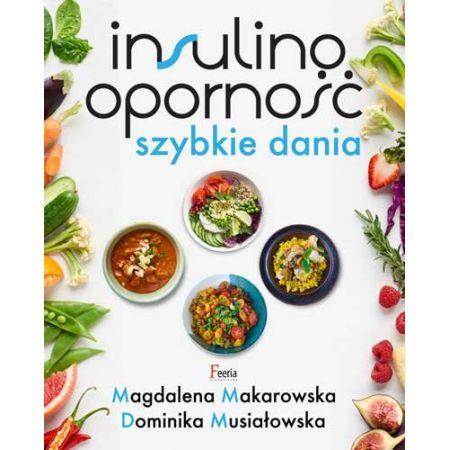 Insulinoodporność. Szybkie dania