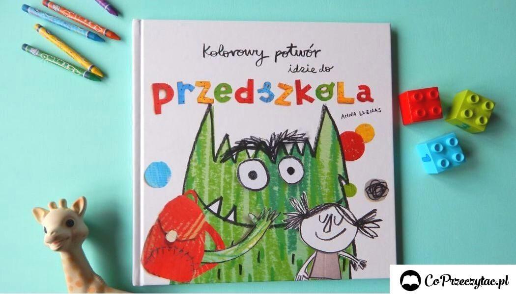 Kolorowy potwór idzie do przedszkola - książkę znajdź na TaniaKsiazka.pl!