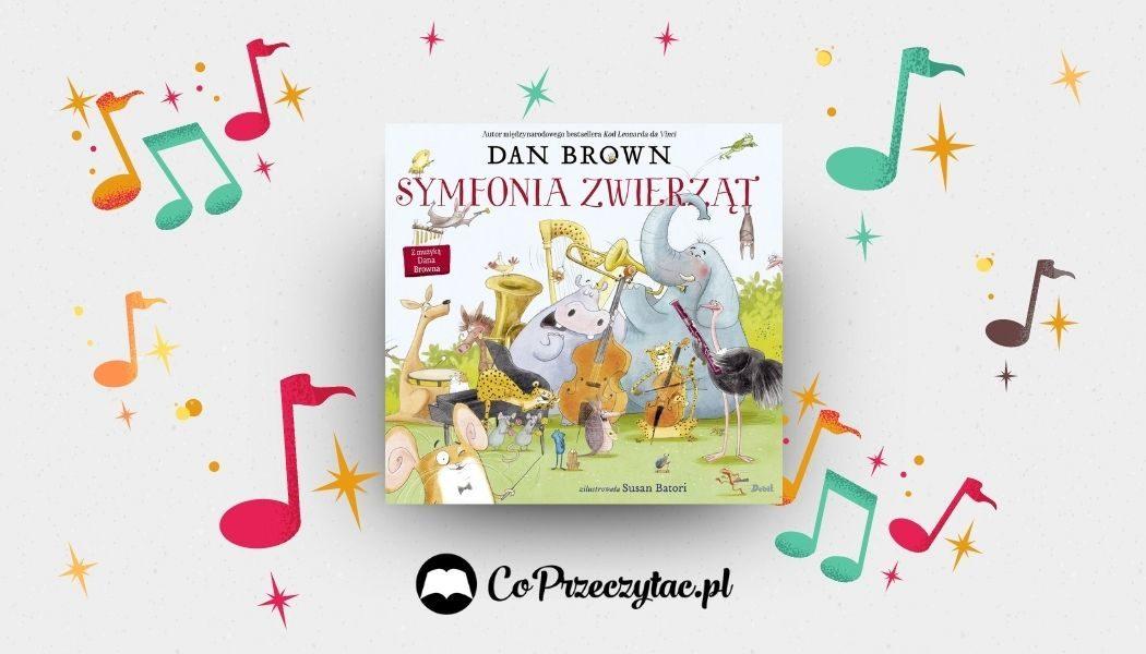 Muzyczna książka dla dzieci Dana Browna już w TaniaKsiazka.pl