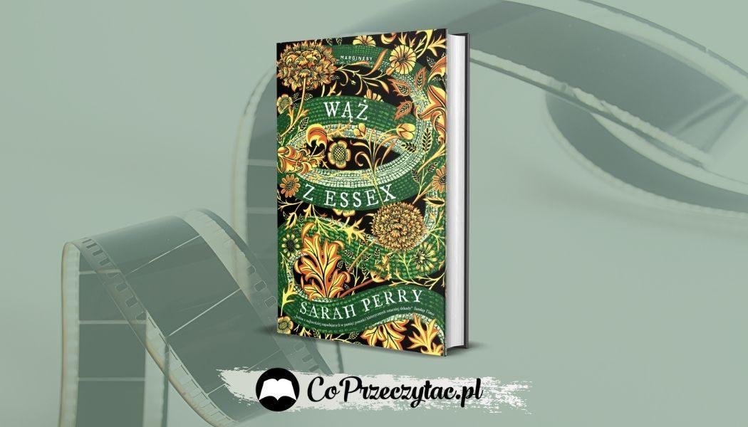Wąż z Essex - będzie serial na podstawie powieści Sarah Perry