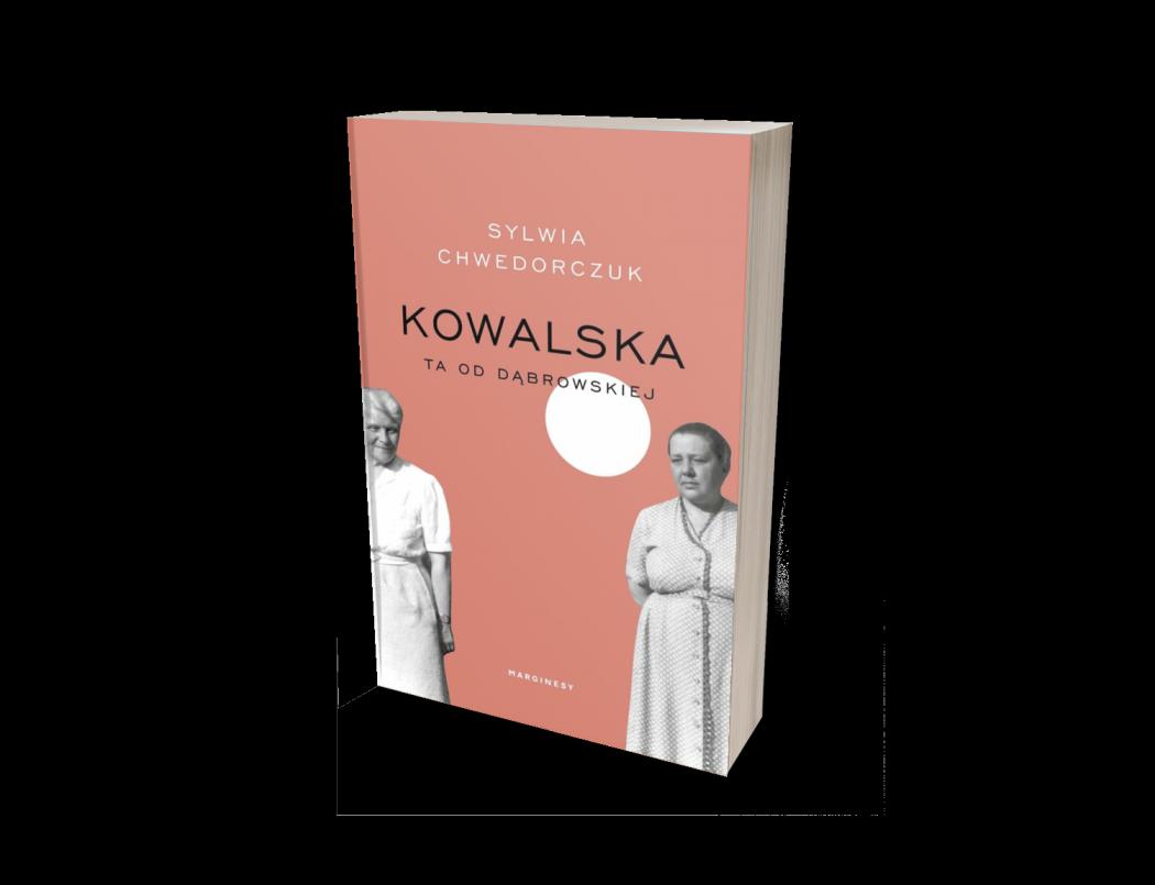 Anna Kowalska Kowalska. Ta od Dąbrowskiej
