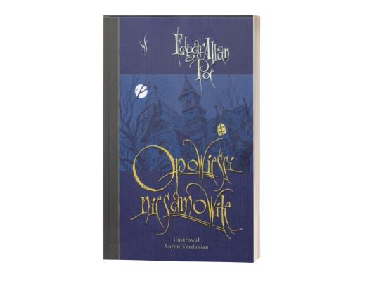 Edgar Allan Poe Opowieści niesamowite