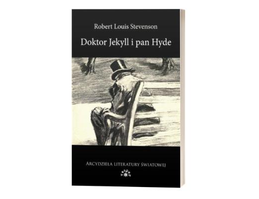 Robert Louis Stevenson Doktor Jekyll i Pan Hyde