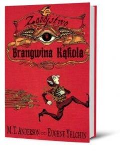 Zabójstwo Brangwina Kąkola – książkę zamówisz na TaniaKsiazka.pl