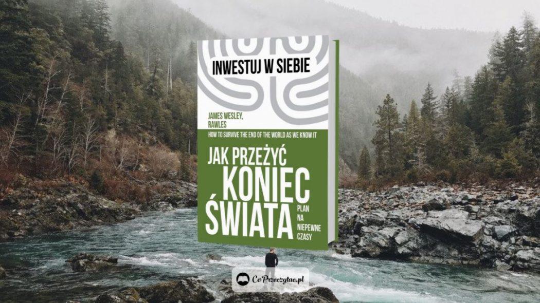 Książka Jak przeżyć koniec świata dostępna jest na TaniaKsiazka.pl