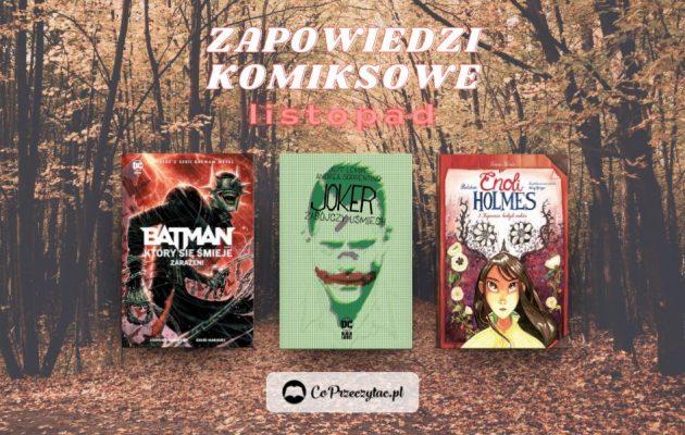 Listopadowe zapowiedzi komiksowe