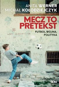 Mecz to pretekst - sprawdź na TaniaKsiazka.pl
