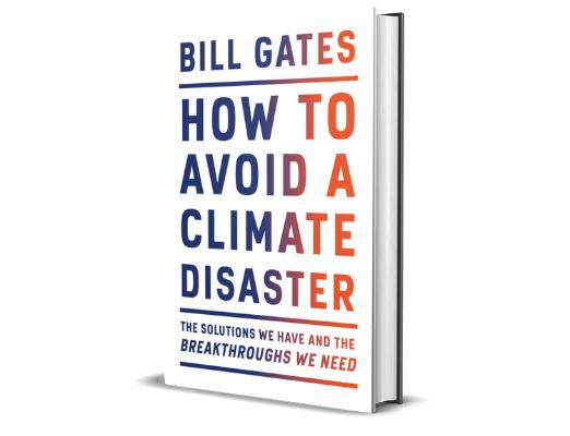 Bill Gates Jak uniknąć katastrofy klimatycznej