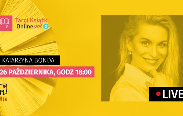 Katarzyna Bonda na TargiKsiazki.Online - weź udział w wywiadzie LIVE