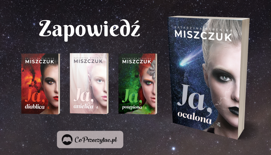 Katarzyna Miszczuk Ja, ocalona