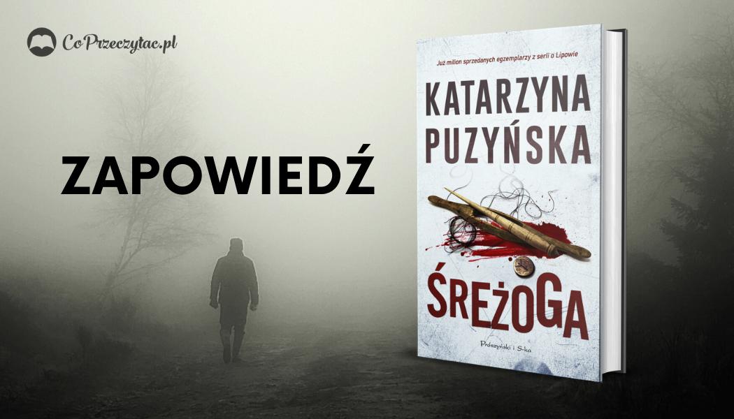 Katarzyna Puzyńska Śreżoga