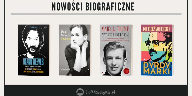 Biografie - zestawienie nowości