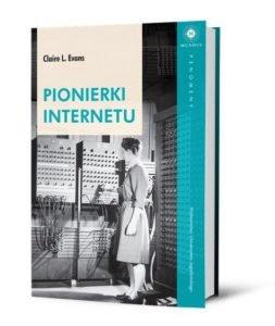 Pionierki internetu – książki szukaj na TaniaKsiazka.pl