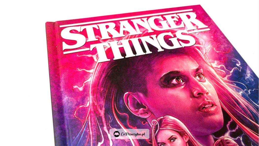 Stranger Things prosto w ogień – komiks znajdziecie w TaniaKsiazka.pl