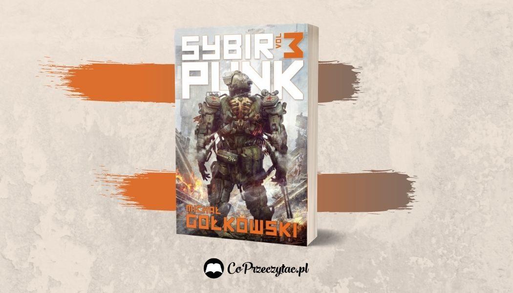 SybirPunk vol. 3 Sprawdź na TaniaKsiazka.pl >>