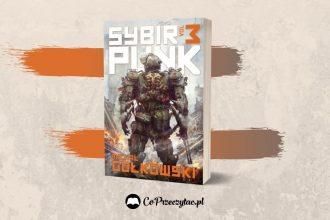 SybirPunk vol. 3 - nowa książka Gołkowskiego już w księgarniach