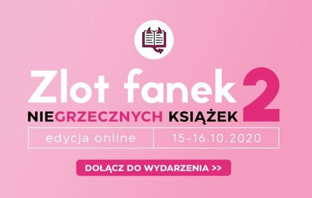 2. Zlot Fanek Niegrzecznych Książek w całości online!