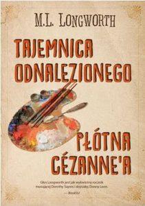 Tajemnica odnalezionego płótna Cezanne`a - kup na TaniaKsiazka.pl