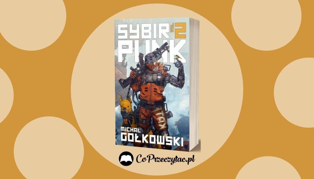 Sybir Punk vol. 2 Sprawdź na TaniaKsiazka.pl >>