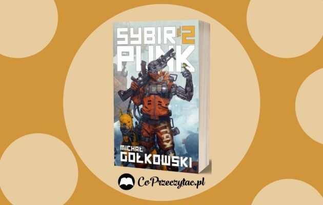 SybirPunk vol. 2 - recenzja SybirPunk vol.2