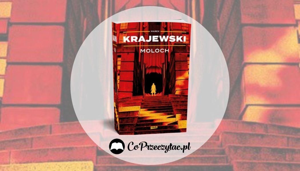 Moloch Marka Krajewskiego - nowość z serii o Mocku