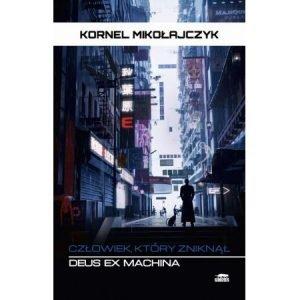 Deus Ex Machina. Człowiek, który zniknął - sprawdź ebook w TaniaKsiazka.pl