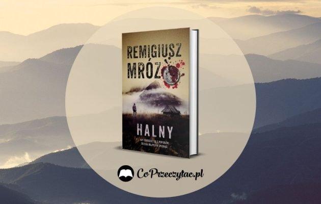 Komisarz Forst powraca - Halny, nowa książka Mroza, już niebawem