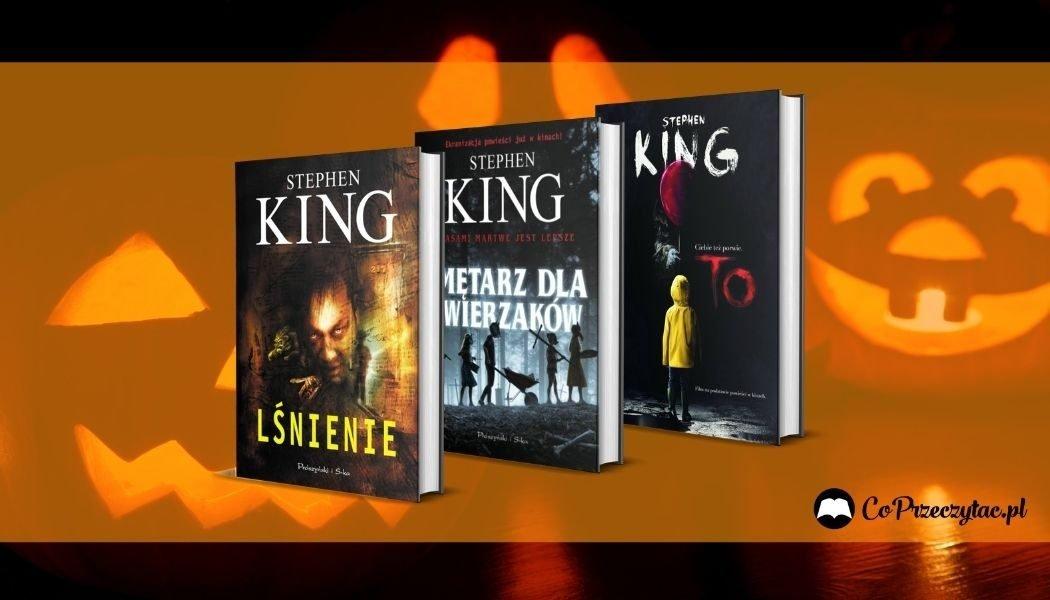 Najstraszniejsze książki Kinga na Halloween