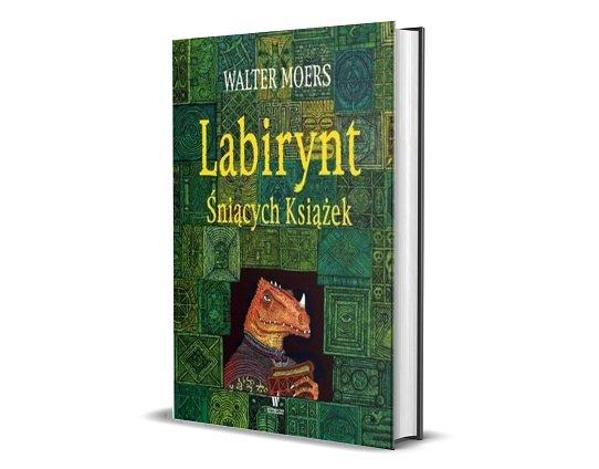 Labirynt Śniących Książek Waltera Moersa